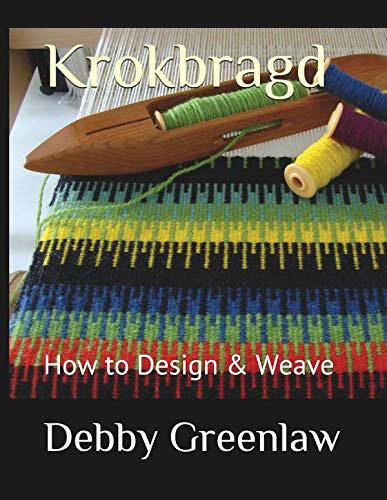 Krokbragd: How to Design & Weave