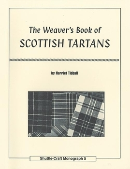 The Weaver's Book of Scottish Tartans | Weaving Books