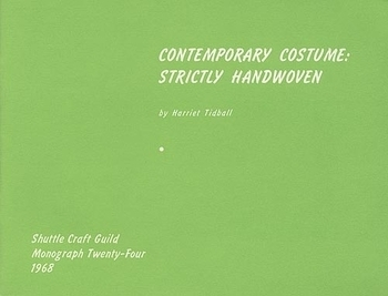 Contemporary Costume: Strictly Handwoven | Weaving Books