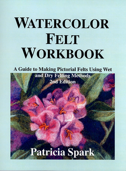 Watercolor Felt Workbook | Felting Books