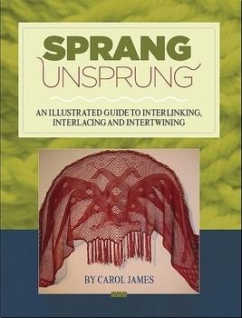 Sprang Unsprung | Braiding & Twining Books
