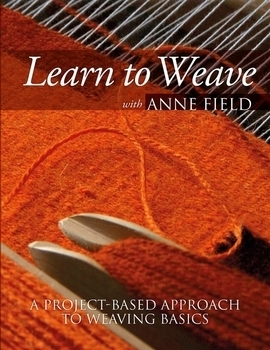 Learn to Weave with Anne Field | Weaving Books