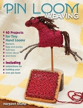 Pin Loom Weaving | Weaving Books