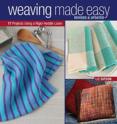 Weaving Made Easy, Revised & Updated | Rigid Heddle Weaving Books