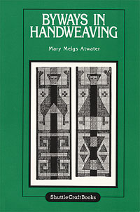 Byways in Handweaving | Weaving Books