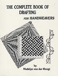 The Complete Book of Drafting for Handweavers | Weaving Books