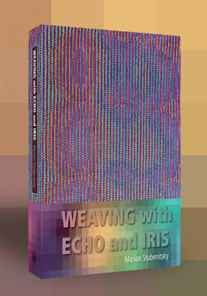 Weaving with Echo and Iris | Weaving Books