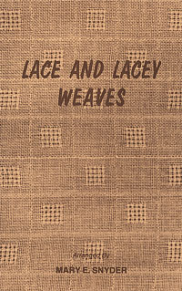 Lace and Lacey Weaves | Weaving Books