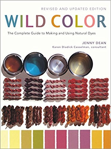 Wild Color, Revised and Updated Edition | Dyeing Books