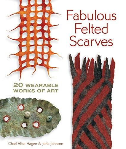 Fabulous Felted Scarves | Wet Felting Books