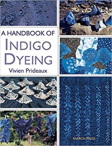 A Handbook of Indigo Dyeing   Dyeing Books