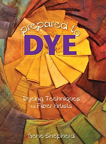 Prepared to Dye | Dyeing Books