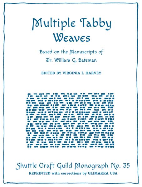 Multiple Tabby Weaves, Revised | Monographs