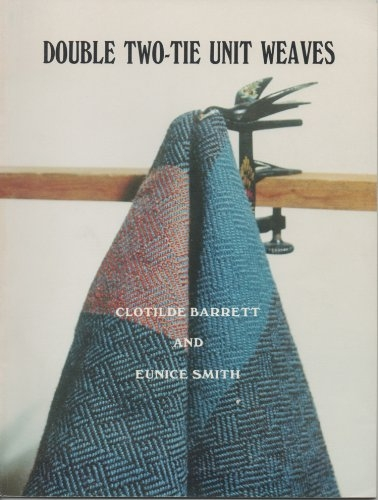 Double Two-Tie Unit Weaves - Revised 2018 | Weaving Books
