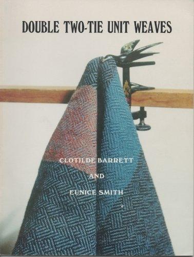 Double Two-Tie Unit Weaves | Weaving Books