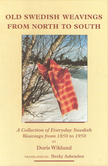 Old Swedish Weavings From North to South | Weaving Books