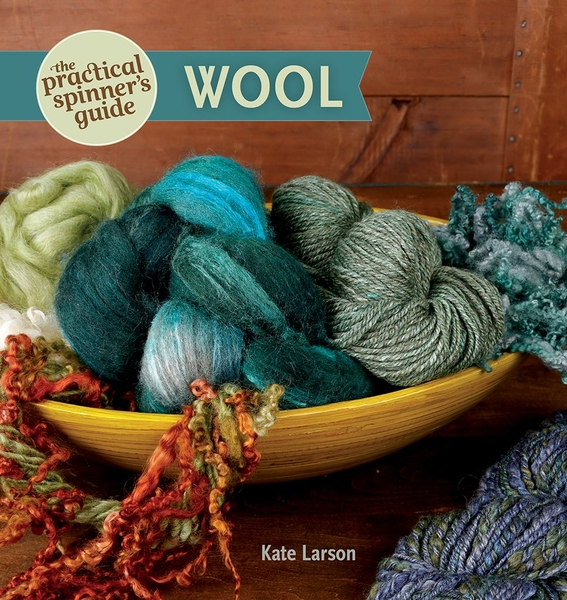 The Practical Spinner's Guide to Wool | Spinning Books