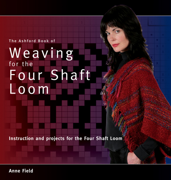 The Ashford Book of Weaving for the Four Shaft Loom | Weaving Books
