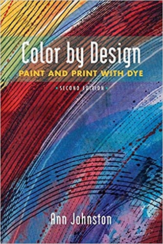 Color by Design, 2nd Edition | Dyeing Books