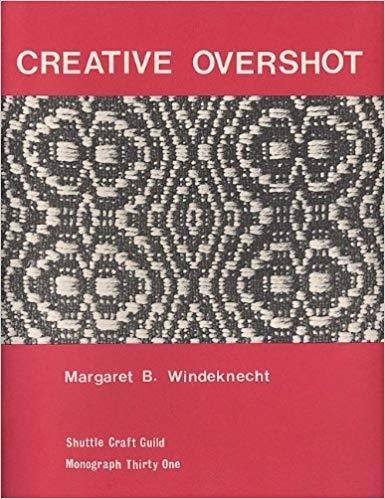 Creative Overshot | Weaving Books