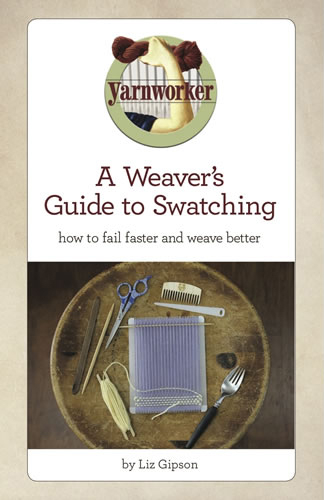 A Weaver's Guide to Swatching | Rigid Heddle Weaving Books