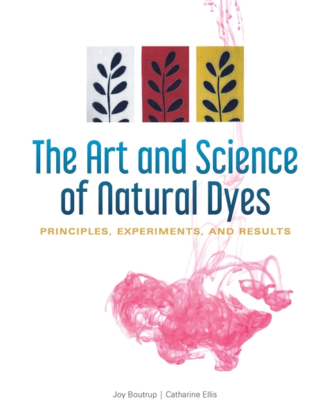 The Art and Science of Natural Dyes | Dyeing Books