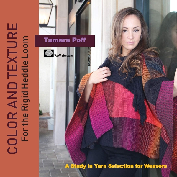 Color & Texture for the Rigid Heddle Loom: A Study in Yarn Selection for Weavers | Rigid Heddle Weaving Books