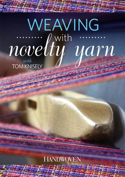 DVD: Weaving with Novelty Yarn | Weaving DVDs