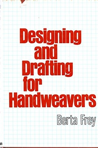 Designing and Drafting for Handweavers (used) | Used Books!