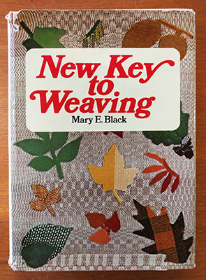 New Key to Weaving: 2nd Edition (used) | Used Books!