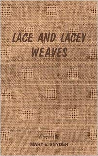 Lace and Lacey Weaves   Weaving Books