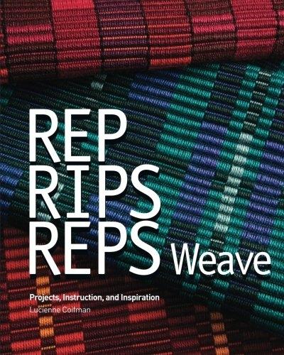 Rep, Rips, Reps Weave | Weaving Books