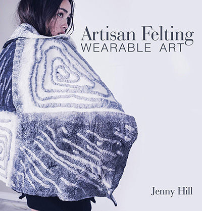 Artisan Felting | Wet Felting Books