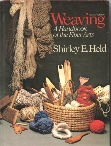 Weaving: A Handbook of the Fiber Arts (used) | Used Books