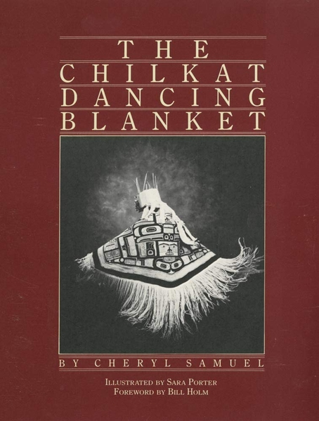 Chilkat Dancing Blanket (used) | Used Books