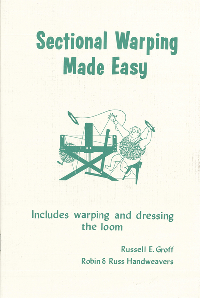 Sectional Warping Made Easy | Weaving Books