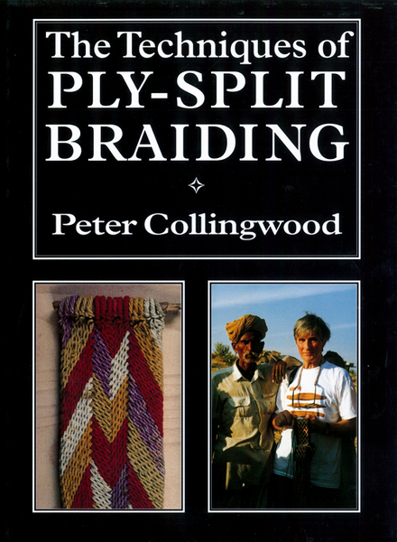 The Techniques of Ply-Split Braiding | Braiding & Twining Books