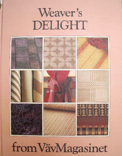 Weaver's Delight (used) | Used Books!