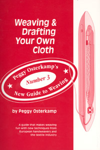 Weaving & Drafting Your Own Cloth | Weaving Books