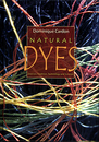 NATURAL DYES  Sources, Traditions, Technology & Science  | Dyeing Books