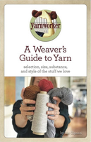 Image A Weaver's Guide to Yarn