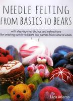Image Needle Felting: From Basics to Bears