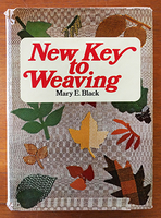 Image The New Key to Weaving: 2nd Edition (used)