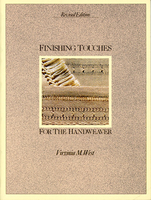 Image Finishing Touches for the Handweaver (used)