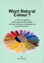 WANT NATURAL COLOUR?  | Dyeing Books